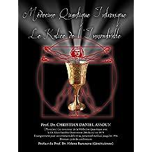 MEDECINE QUANTIQUE INTRONIQUE (French Edition)