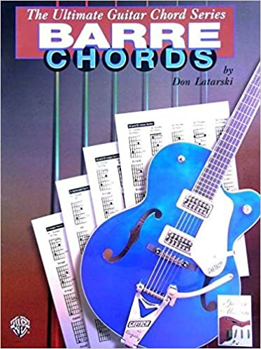 Ultimate Guitar Chords: Barre Chords (The Ultimate Guitar Chord Book ...
