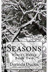Seasons: Winter Haiku (Volume 2) Paperback