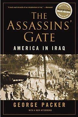 The Assassin's Gate: America in Iraq
