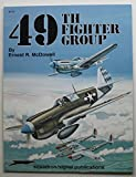 Forty-Ninth Fighter Group, Ernest R. McDowell, 0897472217
