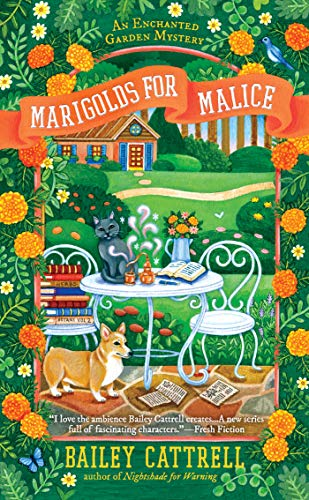 Marigolds for Malice (An Enchanted Garden Mystery Book 3)