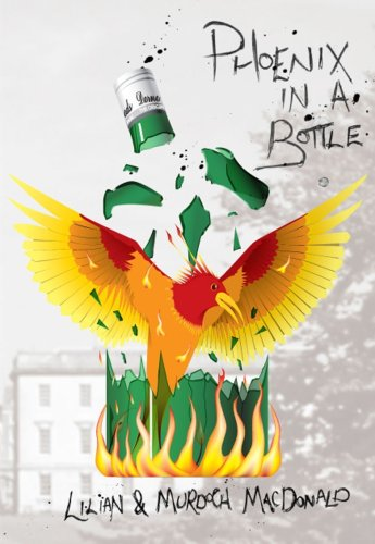 Phoenix in a Bottle: How We Overcame Alcoholism, and are Able to Drink Responsibly Again - Phoenix Bottle