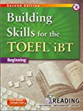 Building Skills for the TOEFL iBT, 2nd Edition Beginning Reading (w/MP3 CD and Answer Key)