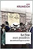 Image de Le Feu aux Poudres - Qui a Declenche la Guerre en 1914 ?