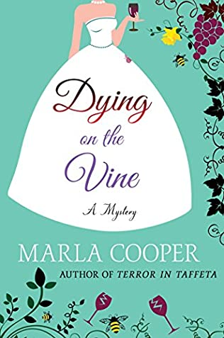 book cover of Dying on the Vine