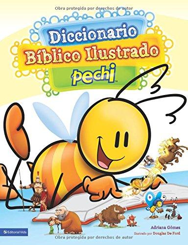 Diccionario Bíblico Ilustrado Pechi (Spanish Edition) ebook