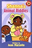 Shanna's Animal Riddles, Jean Marzollo, 0786818271