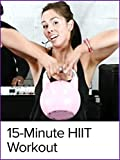 15 Minute High Intensity Interval Training Workout