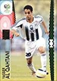 2006 Panini World Cup #170 Yasser Al Qahtani - NM-MT