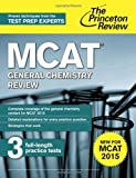 MCAT General Chemistry Review, Princeton Review, 0804125066