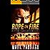 Rope on Fire: A John Crane Adventure (John Crane Series Book 1)