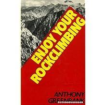 Enjoy Your Rock Climbing
