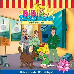Der Bankräuber (Bibi Blocksberg 4) Hörspiel