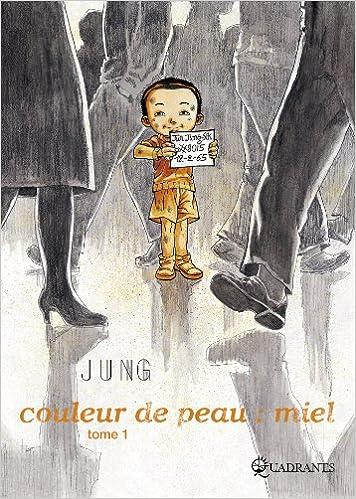 Amazonfr Couleur De Peau Miel Vol1 Jung Sik Jun Livres