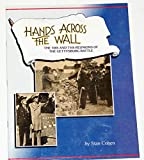 Download Hands Across the Wall: The 50th and 75th Reunions of the Gettysburg Battle in PDF ePUB Free Online