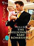 The Billionaire Baby Bombshell (Billionaires And Babies Book 10)
