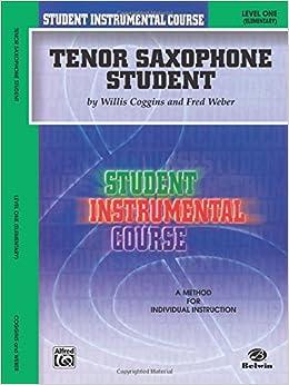 Como Descargar De Elitetorrent Student Instrumental Course Tenor Saxophone Student: Level I PDF Android