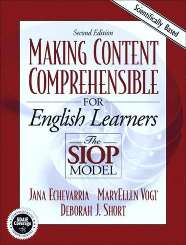 Making Content Comprehensible for English Language Learners: The SIOP Model, Second Edition