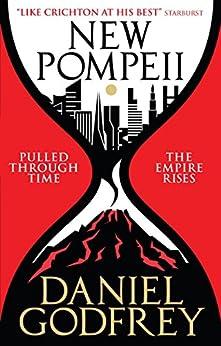 New Pompeii by [Godfrey, Daniel]