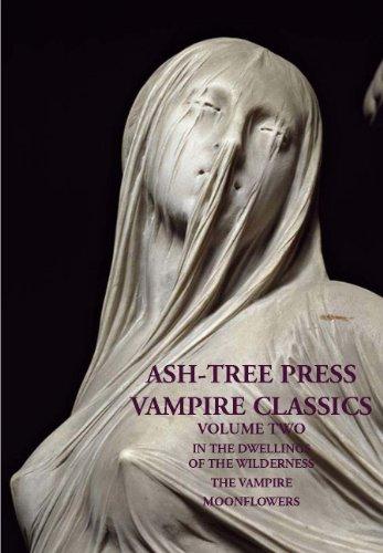 ASH-TREE PRESS VAMPIRE CLASSICS Volume Two