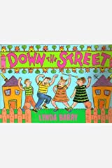 Down the Street by Lynda Barry (1988-09-05) Paperback