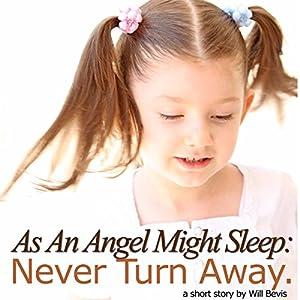 As an Angel Might Sleep: Never Turn Away Audiobook