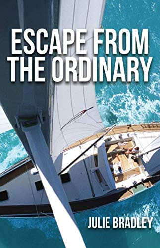 Escape from the Ordinary (Living On A Sailboat In The Caribbean)