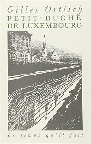 Lire en ligne Petit duché de Luxembourg pdf