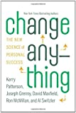 img - for Change Anything: The New Science of Personal Success by Kerry Patterson (2011-04-11) book / textbook / text book