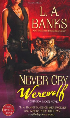 book cover of Never Cry Werewolf