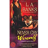 Never Cry Werewolf: A Crimson Moon Novel