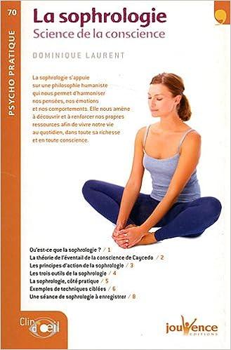 Téléchargement La sophrologie : Science de la conscience epub, pdf