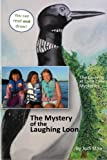 The Mystery of the Laughing Loon, Judi Stoa, 1467913189