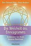 Die Weisheit des Enneagramms. Entdecken Sie Ihren inneren Reichtum.