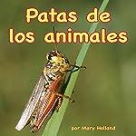 Patas de los animales [Animal Legs]   Mary Holland