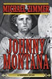 Johnny Montana, Michael Zimmer, 1626363978