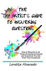The Shy Artist's Guide to Answering Questions