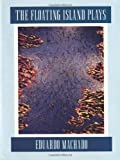 The Floating Island Plays, Eduardo Machado, 1559360348