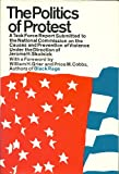 Politics of Protest, Jerome Skolnick, 0671203819