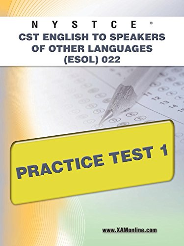 NYSTCE CST English to Speakers of Other Languages (ESOL) 022 Practice Test 1
