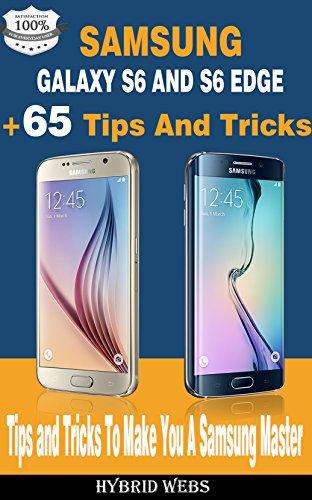 Samsung Galaxy S6 Guide: 65+ Tips And Tricks to make you a Phone Master