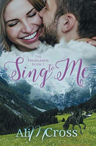 Sing to Me (The Highlands) by Novel Ninjutsu