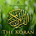 The Koran [Arabic Edition] Audiobook by Mohammed Narrated by Mahmoud Khalil