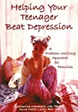 Helping Your Teenager Beat Depression, Katharina Manassis and Anne Marie Levac, 1890627496