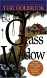 The Grass Widow, Teri Holbrook, 0553568604