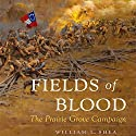 Fields of Blood: The Prairie Grove Campaign Audiobook by William Shea Narrated by Jeremy Gage