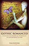 Gothic Romanced, Fred Botting, 0415450896