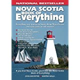Nova Scotia Book of Everything: Everything You Wanted to Know About Nova Scotia and Were Going to Ask Anyway