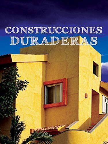 Construcciones duraderas / Built to Last (Exploremos La Ciencia (Let's Explore Science)) por Joanne Mattern